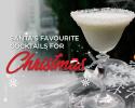 Santa's favourite cocktails for Christmas 2019