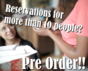 If you have 10 or more people, please click here to view the menu and proceed to pre-order for the 1person per 1order.
